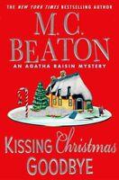 Kissing Christmas Goodbye (Agatha Raisin Mysteries, No. 18) by M. C. Beaton