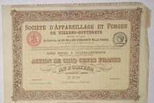 Société d'appareillage et forges de Villers Cotterets action de 500 Frs 1925