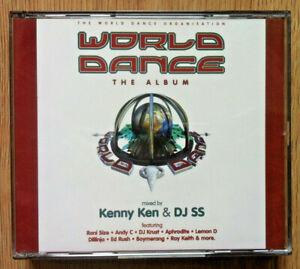 World Dance The Album - Kenny Ken & DJ SS - Higher Limits 2CD (1997)