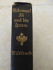 MOHAMMED ALI AND HIS HOUSE by L. Muhlbach 1905
