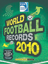 FIFA World Football Records 2010 - Soccer Facts and Figures Official Yearbook