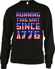 Running This Sh*t Since 1776 - USA Pride Flag  Patriotic Long Sleeve Thermal