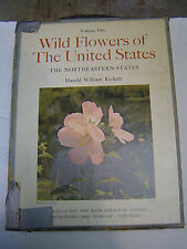 Wild Flowers of The United States - The Northeastern States  1966 2 Vol. Rickert