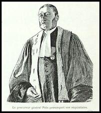 GRAVURE  PROCUREUR GENERAL MAGISTRAT AVOCAT NAYVE 1895