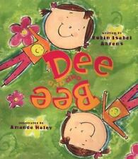New Dee and Bee 9781890817268 by Ahrens, Robin Isabel