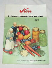 Kerr Home Canning Book & How to Freeze Foods 1948 - 1958.