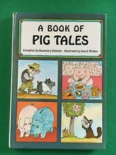 A BOOK OF PIG TALES COMPILED BY ROSMERY DEBNAM, 1979s
