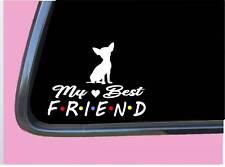 "Chihuahua Sticker TP 818 Best Friend 6"" Decal dog"