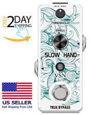 New Slow Hand Digital Slow Gear Effect Pedal for Guitar