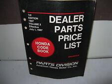 HONDA FACTORY DEALER PARTS PRICE LIST Effective July 1997 Vol. 2