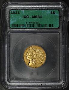 1911 Half Eagle $5 Gold Indian ICG MS-61
