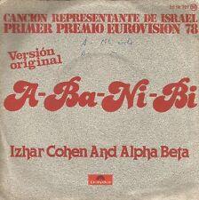 IZHAR COHEN AND ALPHA BETA - A-ba-ni-bi SINGLE SPAIN P/S 1978 EUROVISION ISRAEL