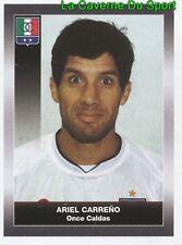 231 ARIEL CARRENO ARGENTINA ONCE CALDAS STICKER PANINI COLOMBIA PRIMERA A 2008