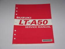 MANUEL REVUE TECHNIQUE D ATELIER QUAD SUZUKI LT-A 50 2001-> LTA SERVICE MANUAL