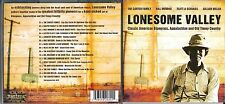 Lonesome Valley Cd- Carter Family,Bill Monroe,,Flatt & Scruggs,Gillian Welch
