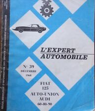 Revue technique FIAT 125 AUTO UNION AUDI 60 80 90 RTA EXPERT AUTOMOBILE 39 1968