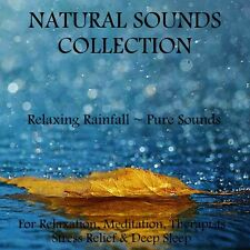 NATURAL SOUNDS CD - RELAXING RAINFALL FOR RELAXATION, MEDITATION STRESS & SLEEP
