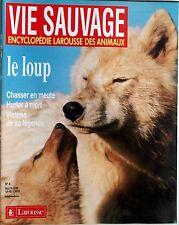 Vie Sauvage n°4- 1986 : Le Loup Chasser en meute