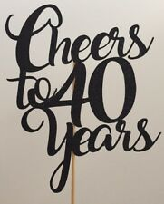 Cheers To Forty Years Cake Topper 40th Birthday Party Decoration Anniversary