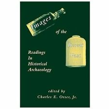 Images of the Recent Past: Readings in Historical Archaeology (Paperback or Soft