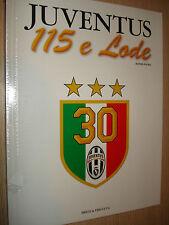 LIBRO BOOK FC JUVENTUS 115 E LODE MANER PALMA PRIULI & VERLUCCA OFFICIALE