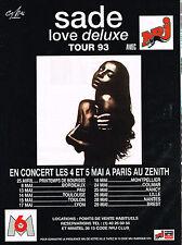 PUBLICITE  ADVERTISING 1993   NRJ radio  SADE LOVE DE LUXE  en concert au ZENITH