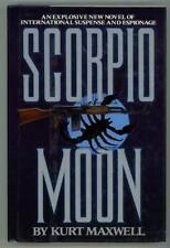 Scorpio Moon by Kurt Maxwell (First Edition)