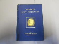 Good - Horner's easy astronomy - Horner, Donald William 1922-01-01 First Edition