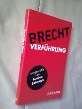Feridun Zaimoglu: Brecht Verführung