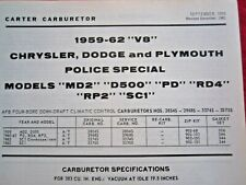 1959-62 CHRYSLER DODGE & PLYMOUTH POLICE CARTER AFB CARBURETOR SPEC & INFO SHEET