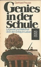 Genies in der Schule - Gerhard Prause - Legende und Wahrheit über den Erfolg ...