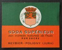 Ancienne étiquette SODA Reybier Poligny Jura old label