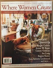 Where Women Create Signature Spaces Karen Royer Feb-Apr 2015 FREE SHIPPING!