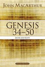 MacArthur Bible Studies: Genesis 34 To 50 : Jacob and Egypt by John MacArthur...
