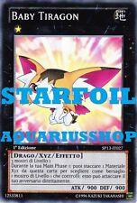 Yu-Gi-Oh! Baby Tiragon STARFOIL SP13-IT027 Fortissima Carta di Yuma Zexal