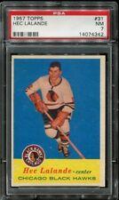 1957 Topps #31 Hec Lalande PSA 7 NM Cert #14074342