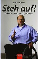 Steh auf!: Bekenntnisse eines Optimisten von Grundl,  Boris | Buch | Zustand gut