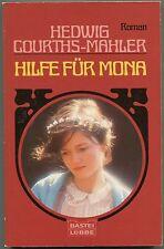 Hedwig Courths-Mahler - Hilfe für Mona