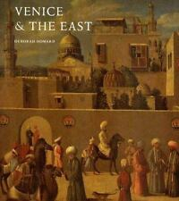 Venice & the East: The Impact of the Islamic World on Venetian Architecture