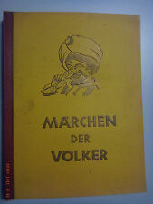 Märchen der Völker /Vollständiges Zigarettenbilderalbum 1933 == Guter Zustand!!!