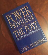 Power Privilege and the Post  The K Graham Story by  Carol Felsenthal (SIGNED)