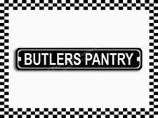 (SA-1054) Butlers Pantry Street Sign 3x18 Metal Plaque