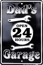 "Dad's Garage Open 24 Hours 8"" x12"" Aluminum Sign NEW MADE IN THE USA"