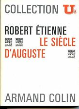 LE SIECLE D'AUGUSTE - Robert Etienne 1971 - Collection U2