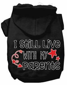 Still Live With My Parents Screen Print Dog Hoodie