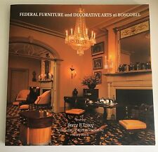 Federal Furniture and Decorative Arts at Boscobel Paperback Book 1981