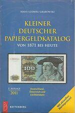 Kleiner deutscher Papiergeldkatalog ab 1871, 2011
