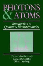 Photons and Atoms: Introduction to Quantum Electrodynamics, Claude Cohen-Tannoud