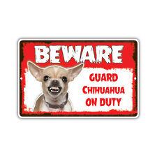Beware Guard Chihuahua Dog On Duty Novelty Aluminum Metal 8x12 Sign