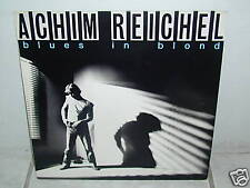 "*****ACHIM REICHEL""BLUES IN BLOND""-12""Inch LP*****"